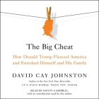 The Big Cheat: How Donald Trump Fleeced America and Enriched Himself and His Family Cover Image