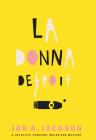 La Donna Detroit: A Detective Sergeant Mulheisen Mystery (Detective Sergeant Mulheisen Mysteries) Cover Image
