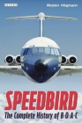 Speedbird: The Complete History of BOAC Cover Image