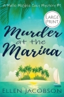Murder at the Marina: Large Print Edition Cover Image