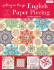 Quilting on the Go: English Paper Piecing Cover Image