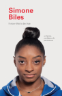 I Know This to Be True: Simone Biles Cover Image