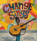 Change Sings: A Children's Anthem Cover Image