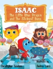 Isaac the Little Blue Dragon and the Stickiest Buns Cover Image