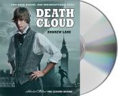 Death Cloud (Sherlock Holmes: The Legend Begins #1) Cover Image