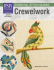 RSN Essential Stitch Guides: Crewelwork - large format edition Cover Image