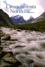 Crosscurrents North: Alaskans on the Environment Cover Image