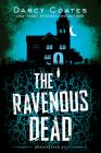 The Ravenous Dead Cover Image