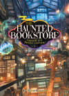 The Haunted Bookstore - Gateway to a Parallel Universe (Light Novel) Vol. 1 - Th e Spirit Daughter and the Exorcist Son Cover Image