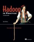 Hadoop in Practice: Includes 104 Techniques Cover Image