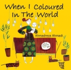 When I Coloured in the World Cover Image