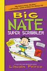Big Nate Super Scribbler Cover Image