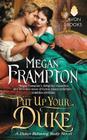 Put Up Your Duke: A Dukes Behaving Badly Novel Cover Image