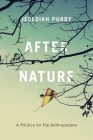 After Nature: A Politics for the Anthropocene Cover Image