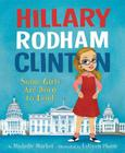 Hillary Rodham Clinton: Some Girls Are Born to Lead Cover Image