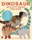 Dinosaur Activity Book for Kids: 70 Activities Including Coloring, Dot-To-Dots & Spot the Difference Cover Image