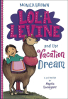 Lola Levine and the Vacation Dream Cover Image