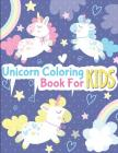 Unicorn Coloring Book for Kids: unicorn coloring book for kids & toddlers - activity books for preschooler Cover Image