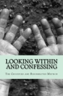 Looking Within and Confessing: The Crucified and Resurrected Method Cover Image