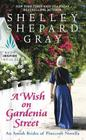 A Wish on Gardenia Street: An Amish Brides of Pinecraft Novella Cover Image