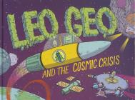 Leo Geo and the Cosmic Crisis Cover Image