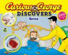 Curious George Discovers Germs (Science Storybook) Cover Image
