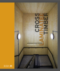 Cross Laminated Timber: A Design Stage Primer Cover Image