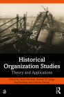 Historical Organization Studies: Theory and Applications Cover Image
