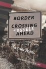 Border Rules: Wild Times Over the Line Cover Image