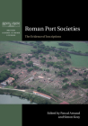 Roman Port Societies: The Evidence of Inscriptions (British School at Rome Studies) Cover Image