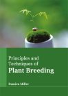 Principles and Techniques of Plant Breeding Cover Image