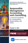 Responsible Management Accounting and Controlling: A Practical Handbook for Sustainability, Responsibility, and Ethics Cover Image