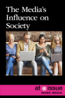 The Media's Influence on Society (At Issue) Cover Image