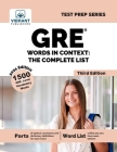 GRE Words In Context: The Complete List (Third Edition): The Complete List (Test Prep) Cover Image