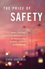 The Price of Safety: Hidden Costs and Unintended Consequences for Women in the Domestic Violence Service System Cover Image