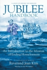 Jubilee Handbook: An Introduction to the Mission of Ending Homelessness Cover Image