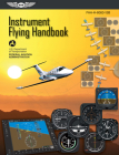 Instrument Flying Handbook: Asa Faa-H-8083-15b (FAA Handbooks) Cover Image