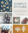 Simply Stitched: Beautiful Embroidery Motifs and Projects with Wool and Cotton Cover Image