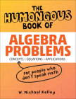 The Humongous Book of Algebra Problems (Humongous Books) Cover Image