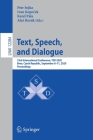 Text, Speech, and Dialogue: 23rd International Conference, Tsd 2020, Brno, Czech Republic, September 8-11, 2020, Proceedings Cover Image