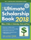 The Ultimate Scholarship Book 2018: Billions of Dollars in Scholarships, Grants and Prizes Cover Image