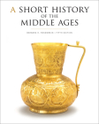 A Short History of the Middle Ages, Fifth Edition Cover Image