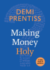 Making Money Holy: A Little Book of Guidance Cover Image