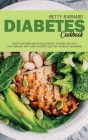 Diabetes Cookbook: Mouth-Watering and Detailed Recipes to Guide You Live a Healthier Life With Your Favorite Food for The Newly Diagnosed Cover Image