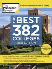The Best 382 Colleges, 2018 Edition: Everything You Need to Make the Right College Choice (College Admissions Guides) Cover Image
