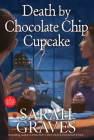 Death by Chocolate Chip Cupcake (A Death by Chocolate Mystery #5) Cover Image