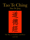 Tao Te Ching (DAO de Jing): The Way to Goodness and Power Cover Image