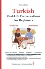 Turkish: Real-Life Conversation for Beginners Cover Image