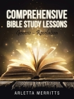 Comprehensive Bible Study Lessons: Genesis - Revelation Cover Image
