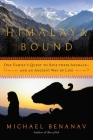 Himalaya Bound: One Family's Quest to Save Their Animals—And an Ancient Way of Life Cover Image